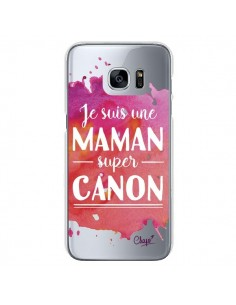 Coque Je suis une Maman super Canon Rose Transparente pour Samsung Galaxy S7 - Chapo