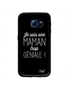 Coque Je suis une Maman trop Géniale pour Samsung Galaxy S6 Edge - Chapo