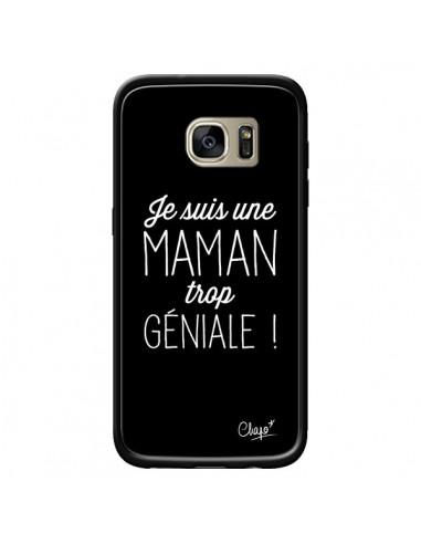 Coque Je suis une Maman trop Géniale pour Samsung Galaxy S7 Edge - Chapo