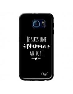Coque Je suis une Maman au Top pour Samsung Galaxy S6 - Chapo