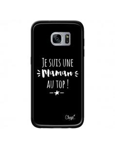 Coque Je suis une Maman au Top pour Samsung Galaxy S7 - Chapo