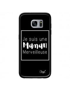 Coque Je suis une Maman Merveilleuse pour Samsung Galaxy S7 - Chapo