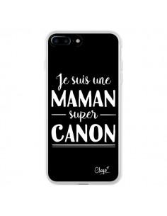 Coque iPhone 7 Plus et 8 Plus Je suis une Maman super Canon - Chapo