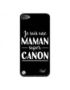 Coque Je suis une Maman super Canon pour iPod Touch 5/6 et 7 - Chapo