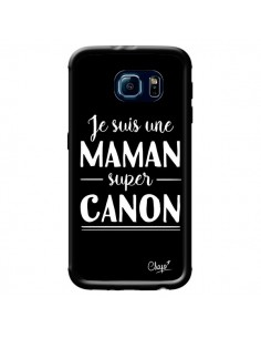 Coque Je suis une Maman super Canon pour Samsung Galaxy S6 - Chapo