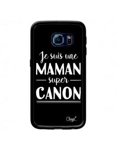 Coque Je suis une Maman super Canon pour Samsung Galaxy S6 Edge - Chapo