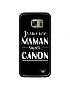 Coque Je suis une Maman super Canon pour Samsung Galaxy S7 Edge - Chapo