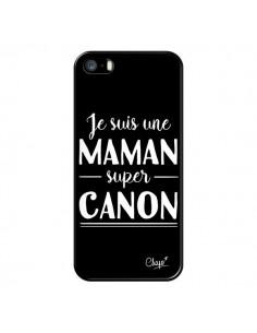 Coque iPhone 5/5S et SE Je suis une Maman super Canon - Chapo