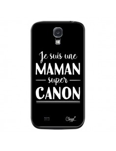 Coque Je suis une Maman super Canon pour Samsung Galaxy S4 - Chapo