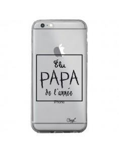 Coque iPhone 6 Plus et 6S Plus Elu Papa de l'Année Transparente - Chapo