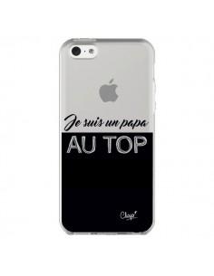 Coque iPhone 5C Je suis un Papa au Top Transparente - Chapo