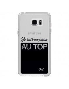 Coque Je suis un Papa au Top Transparente pour Samsung Galaxy Note 5 - Chapo