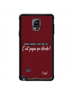 Coque C'est Papa qui Décide Rouge Bordeaux pour Samsung Galaxy Note 4 - Chapo