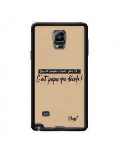 Coque C'est Papa qui Décide Beige pour Samsung Galaxy Note 4 - Chapo