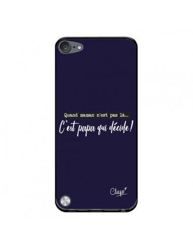 Coque C'est Papa qui Décide Bleu Marine pour iPod Touch 5 - Chapo