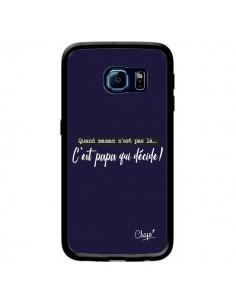 Coque C'est Papa qui Décide Bleu Marine pour Samsung Galaxy S6 Edge - Chapo