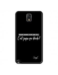 Coque C'est Papa qui Décide Noir pour Samsung Galaxy Note III - Chapo