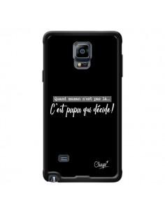 Coque C'est Papa qui Décide Noir pour Samsung Galaxy Note 4 - Chapo