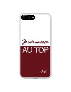 Coque iPhone 7 Plus et 8 Plus Je suis un Papa au Top Rouge Bordeaux - Chapo