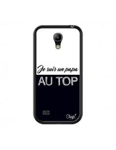 Coque Je suis un Papa au Top Noir pour Samsung Galaxy S4 Mini - Chapo