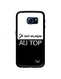 Coque Je suis un Papa au Top Noir pour Samsung Galaxy S6 Edge - Chapo