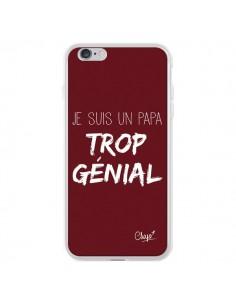 Coque iPhone 6 Plus et 6S Plus Je suis un Papa trop Génial Rouge Bordeaux - Chapo