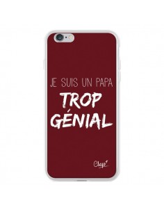Coque Je suis un Papa trop Génial Rouge Bordeaux pour iPhone 6 Plus et 6S Plus - Chapo