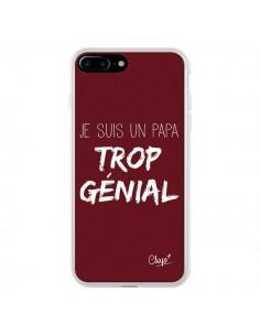 Coque Je suis un Papa trop Génial Rouge Bordeaux pour iPhone 7 Plus - Chapo