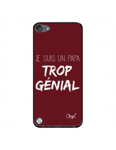 Coque Je suis un Papa trop Génial Rouge Bordeaux pour iPod Touch 5/6 et 7 - Chapo