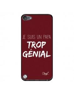 Coque Je suis un Papa trop Génial Rouge Bordeaux pour iPod Touch 5 - Chapo