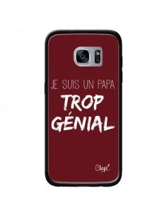 Coque Je suis un Papa trop Génial Rouge Bordeaux pour Samsung Galaxy S7 - Chapo