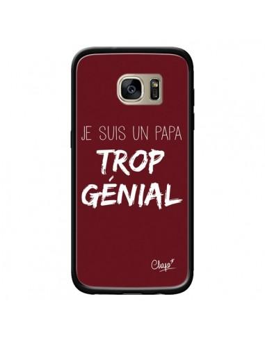 Coque Je suis un Papa trop Génial Rouge Bordeaux pour Samsung Galaxy S7 Edge - Chapo