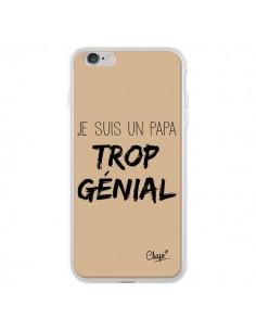 Coque iPhone 6 Plus et 6S Plus Je suis un Papa trop Génial Beige - Chapo