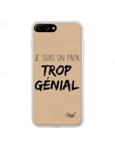 Coque iPhone 7 Plus et 8 Plus Je suis un Papa trop Génial Beige - Chapo