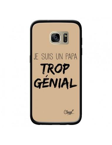 Coque Je suis un Papa trop Génial Beige pour Samsung Galaxy S7 Edge - Chapo