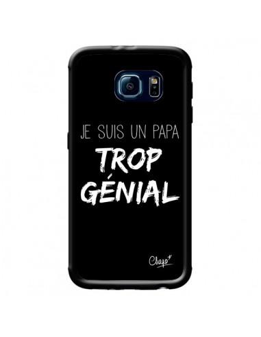 Coque Je suis un Papa trop Génial Noir pour Samsung Galaxy S6 - Chapo