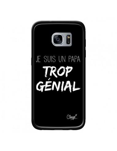Coque Je suis un Papa trop Génial Noir pour Samsung Galaxy S7 - Chapo