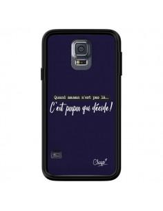 Coque C'est Papa qui Décide Bleu Marine pour Samsung Galaxy S5 - Chapo