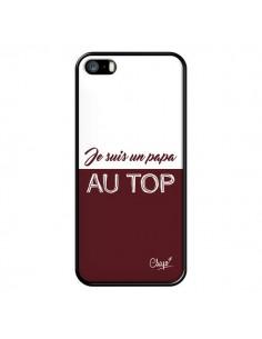 Coque iPhone 5/5S et SE Je suis un Papa au Top Rouge Bordeaux - Chapo