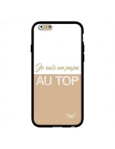 Coque iPhone 6 et 6S Je suis un Papa au Top Beige - Chapo
