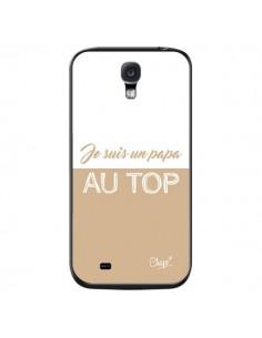 Coque Je suis un Papa au Top Beige pour Samsung Galaxy S4 - Chapo