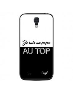 Coque Je suis un Papa au Top Noir pour Samsung Galaxy S4 - Chapo