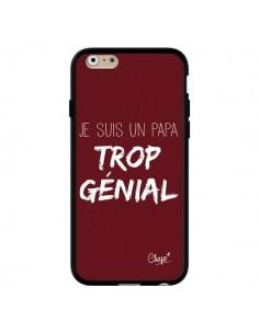 Coque iPhone 6 et 6S Je suis un Papa trop Génial Rouge Bordeaux - Chapo