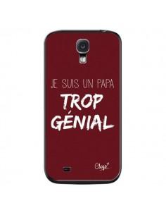 Coque Je suis un Papa trop Génial Rouge Bordeaux pour Samsung Galaxy S4 - Chapo