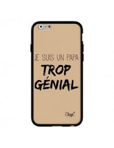 Coque iPhone 6 et 6S Je suis un Papa trop Génial Beige - Chapo
