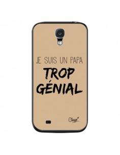 Coque Je suis un Papa trop Génial Beige pour Samsung Galaxy S4 - Chapo