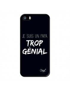 Coque Je suis un Papa trop Génial Noir pour iPhone 5/5S et SE - Chapo