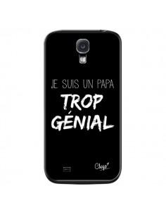 Coque Je suis un Papa trop Génial Noir pour Samsung Galaxy S4 - Chapo