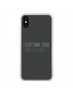 Coque iPhone X et XS I don't make sense, I make Dollars, gris - Shop Gasoline
