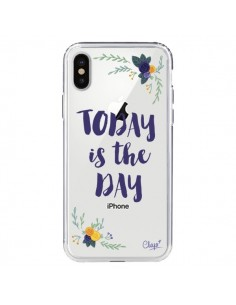 Coque iPhone X et XS Today is the day Fleurs Transparente - Chapo
